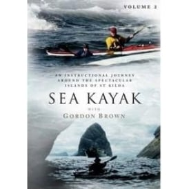 Sea Kayak with Gordon Brown DVD Vol 2