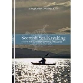 Scottish Sea Kayaking Guidebook - Fifty Great Sea Kayak Voyages