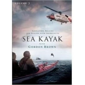Sea Kayak With Gordon Brown DVD Volume 3